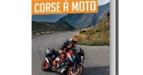 les plus belles balades CORSE A MOTO 2018-2019